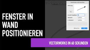 Fenster In Wand Positionieren Vectorworks In 60 Sekunden Youtube