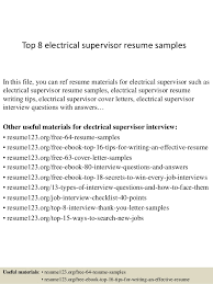 Top 8 electrical supervisor resume samples In this file, you can ref resume  materials for ...