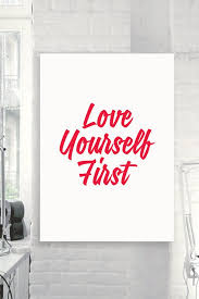 Motivational Wall Decor Love Yourself First Inspirational Quote Magnificent Love Inspiration Pics Download