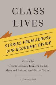 class action class lives stories from across our economic divide