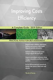 Design Efficiency Formula Improving Costs Efficiency A Complete Guide 2019 Edition