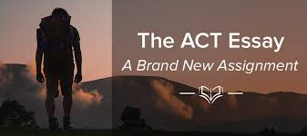 the act essay a brand new assignment compass education group