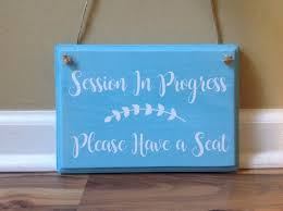 Session In Progress Please Have A Seat Door Hanger Wood Hand Etsy