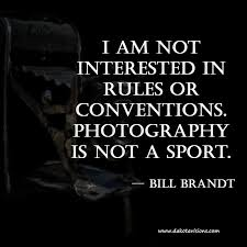 Photography Quotes :thoughtful Thursday #quote By Bill Brandt ...