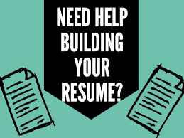 Need Help Building Your Resume?