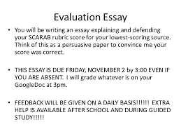 Persuasive Essay Rubric 2 Evaluation Essay You Will Be Writing An Essay Explaining And