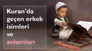 yaş Lezzet tarayıcı islam göre erkek isimleri ve anlamları -  volvosantafe.com