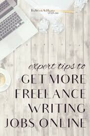 best writing career images writers writing  looking for more lance writing work you can take these five experts advice to the bank when it comes to getting lance writing jobs online