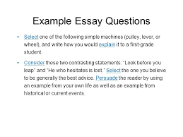 the essay test taking strategy why is it so difficult ppt  example essay questions select one of the following simple machines pulley lever or