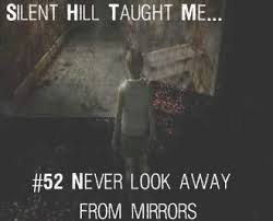Silent Hill Taught Me... | Kontemplations | Pinterest | Silent ... via Relatably.com