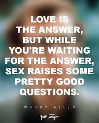 Love Is The Answer Quote Cool Funny Quotes Love Is The Answer But While You're Waiting For The
