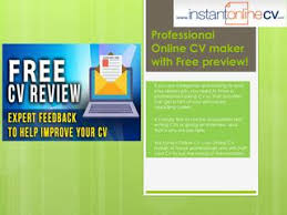 Cv Maker Online Free How Instant Cv Creator Online Help Interviewees By