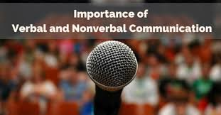 why is verbal and nonverbal communication important at workplace  verbal nonverbal communication importance
