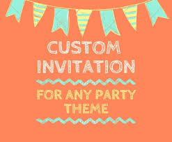 Birthday Invitation Party Custom Invitation Design Birthday Invitation Party Invitation Baby Shower Invitation Birthday Party Customized Invitation Kids Party