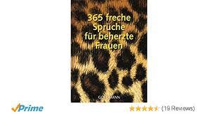 365 Freche Sprüche Für Beherzte Frauen Amazonde Pia Stroom Bücher