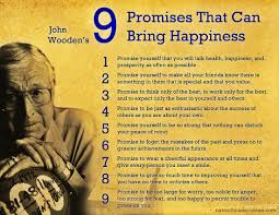 John Wooden Leadership Quotes Inspiration John Wooden's Nine Promises That Can Bring Happiness Inspirational