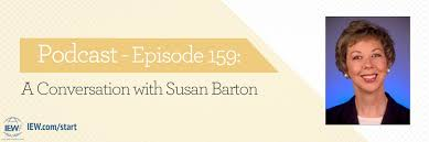 A Conversation with Susan Barton: Podcast 159 | Institute for Excellence in  Writing