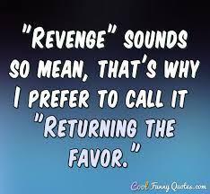 Revenge Quotes Beauteous The Best Revenge Is Massive Success