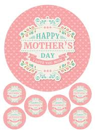 Mothers Day Love Mum Mom Label 75 6 X 2 Round Edible Toppers