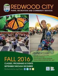 fall 2016 by redwood city parks recreation community services fall 2016 by redwood city parks recreation community services issuu