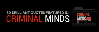 Criminal Minds Quotes Magnificent 48 Brilliant Quotes Featured In Criminal Minds Luzdelaluna