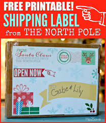Santa Claus Printables Free Printable Shipping Label From Santa Claus Its The Most