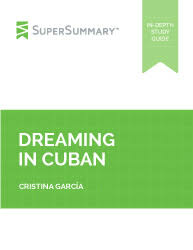 Dreaming In Cuban Quotes Best of Dreaming In Cuban Summary SuperSummary