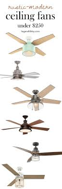 rustic ceiling fans. The Best Rustic-modern Ceiling Fans For Under $250 | Tag\u0026tibby Rustic R