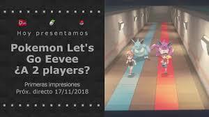 Pokemon Let's go Eevee, modalidad 2 players y uso de pokeball plus. -  YouTube