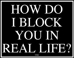 Real Life Quote Quote Pictures How do I block you in real life 62