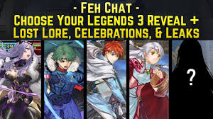 Feh Designer Edition Choose Your Legends 3 Reveal Summer Celebration Lost Lore And A Legendary Leak Feh Chat