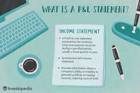 Profit And Loss Statement Profit And Loss Statement P L Definition