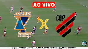 AZURIZ X ATHLETICO-PR AO VIVO - ONDE ASSISTIR | CAMPEONATO PARANAENSE 2021  - YouTube