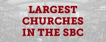 2014 Update On Largest Churches In The Southern Baptist