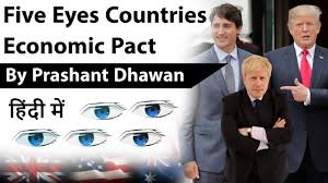 Five Eyes Countries Economic Pact ...