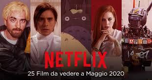 25 Film da vedere a Maggio su Netflix