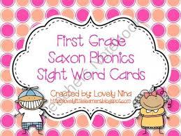 First grade saxon phonics sight word flash cards. Saxon Phonics Homework Help Saxon Phonics And Spelling 2 Worksheets