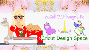 Svg selena png collections download alot of images for svg selena download free with high quality for designers. How To Install Svg Images To Cricut Design Space Youtube