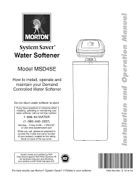 How To Maintain A Water Softener Msd45e Morton System Saver Water Softeners