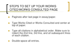 ppt introduction to works cited works consulted powerpoint  steps to set up your works cited works consulted page