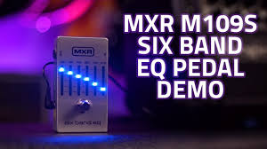 MXR M109S <b>Six Band EQ</b> Pedal Demo - YouTube
