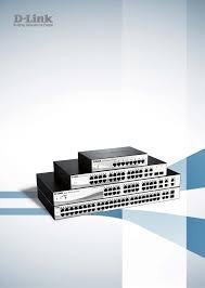 <b>DES</b>-<b>1210</b> Series <b>Smart</b> Managed Switch User Manual