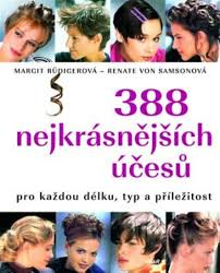 Kniha 388 Nejkrásnějších účesů Pro Každou Délku Aukro
