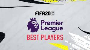 FIFA 20 – Premier League Top Players – FIFPlay