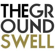 The Groundswell
