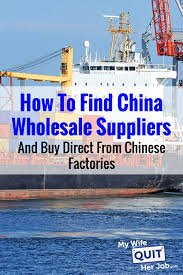 how to find china whole suppliers and import direct from chinese factories
