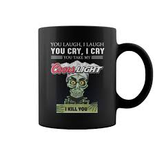 Coors Light Coffee Mug Achmed The Dead Terrorist You Laugh I Laugh You Cry I Cry