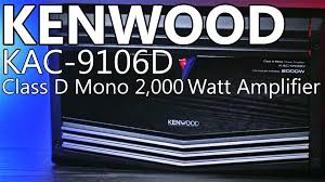 kenwood kac 9106d 2,000 watt mono amplifier review youtube Wiring Kenwood Kac 9105d Wiring Kenwood Kac 9105d #46 how to wire kenwood kac 9105d