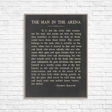 The Man In The Arena Theodore Roosevelt Quote Theodore Roosevelt Speech Theodore Roosevelt Art Print