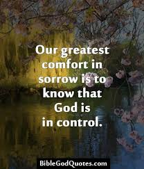 Christian Comfort Quotes Best of Httpbiblegodquotesourgreatestcomfortinsorrowis24 Our